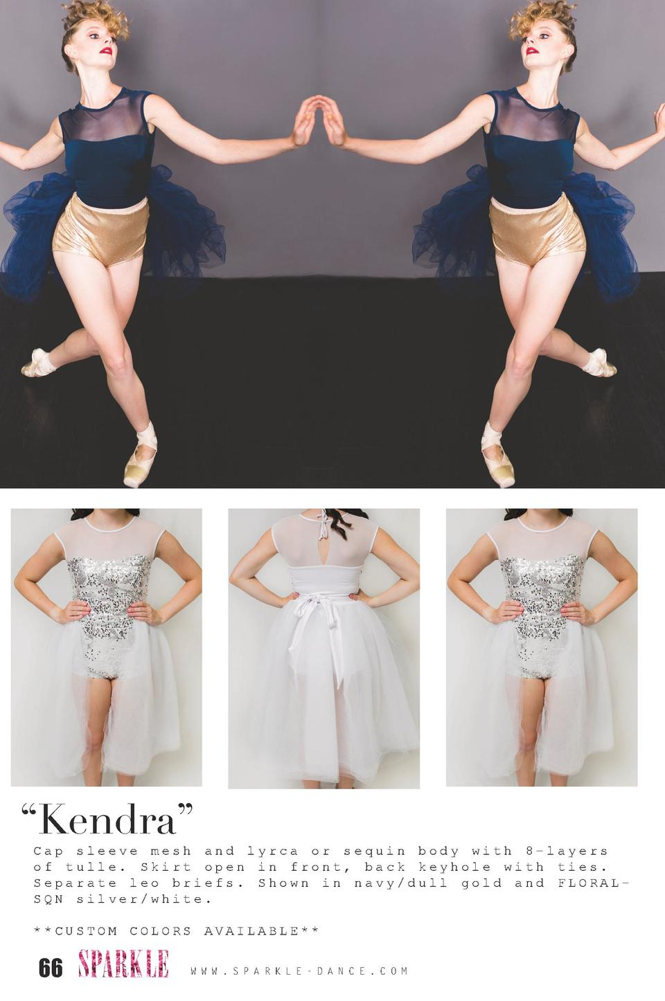 Kendra     Cap sleeve mesh and lyrca or sequin body with 8-layers of tulle. Skirt open in front, back keyhole with ties...