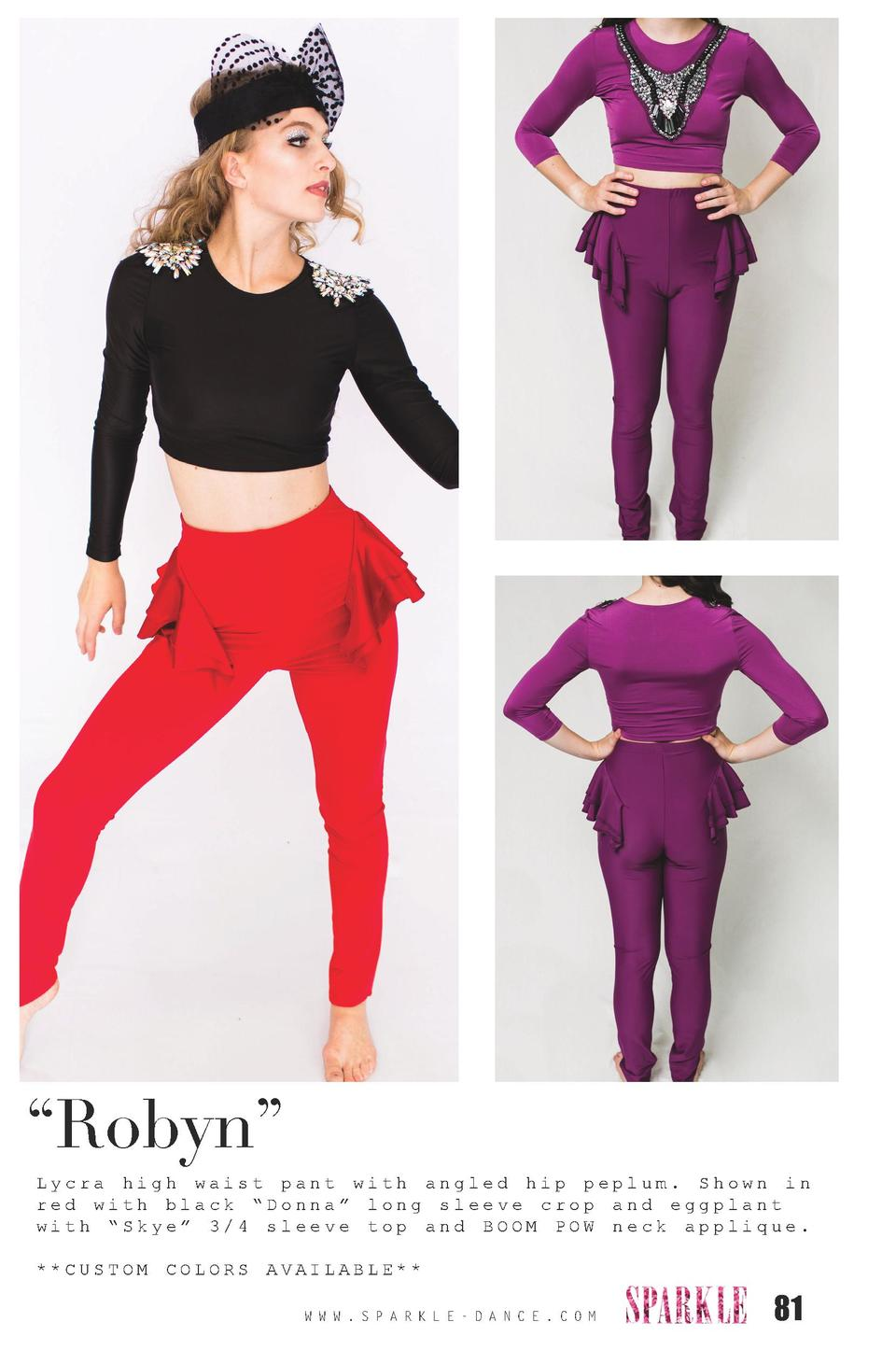 Robyn    Lycra high waist pant with angled hip peplum. Shown in red with black    Donna    long sleeve crop and eggplan...