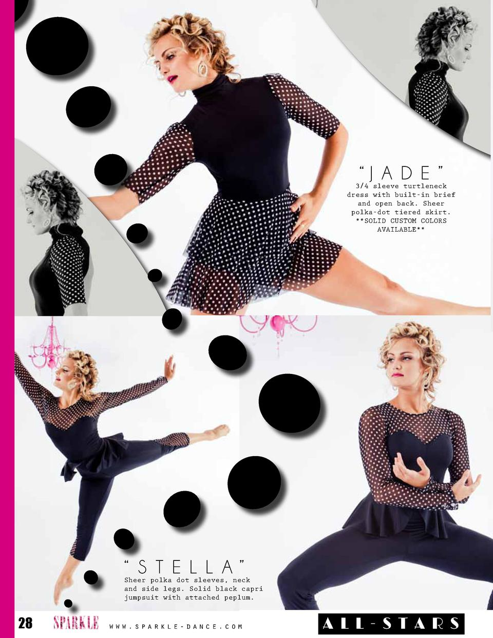 J A D E      3 4 sleeve turtleneck dress with built-in brief and open back. Sheer polka-dot tiered skirt.   SOLID CUSTO...