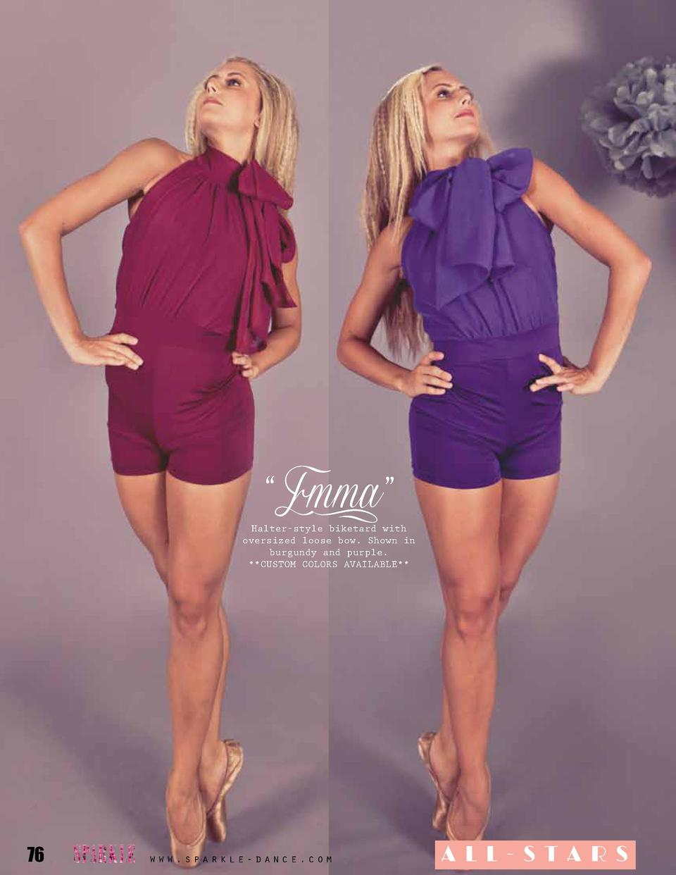 Emma     Halter-style biketard with oversized loose bow. Shown in burgundy and purple.   Custom colors available    76 ...