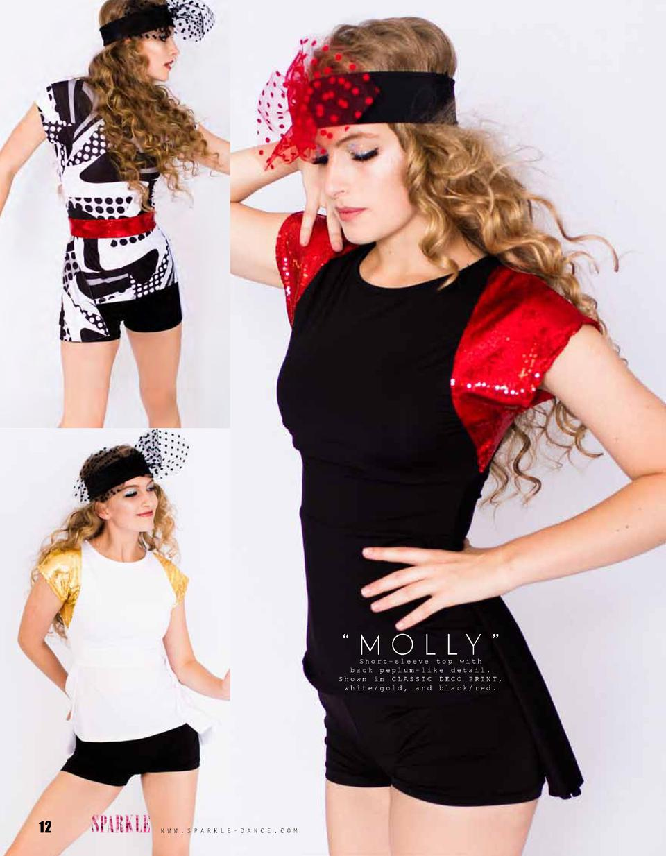 M O L LY      Short-sleeve top with back peplum-like detail. Shown in CLASSIC DECO PRINT, white gold, and black red.  ...