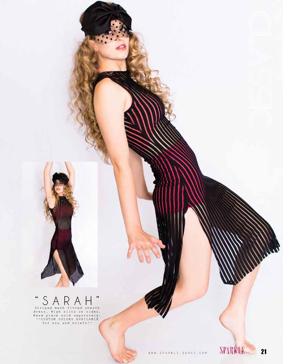 CLASSIC     SARAH     Striped mesh fitted sheath dress. High slits on sides. Head piece sold separately.   CUSTOM COLORS A...