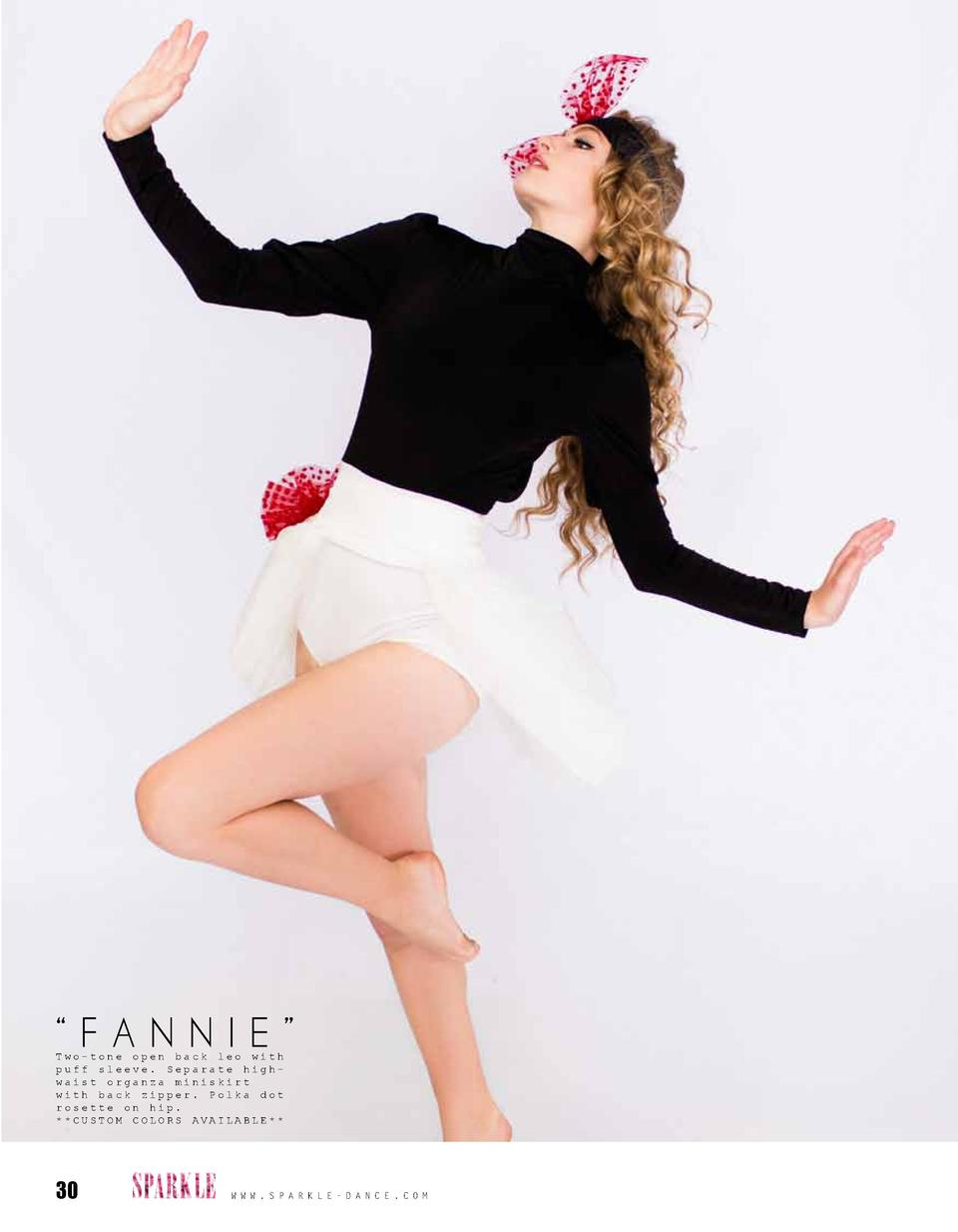 FANNIE    Two-tone open back leo with puff sleeve. Separate highwaist organza miniskirt with back zipper. Polka dot ros...