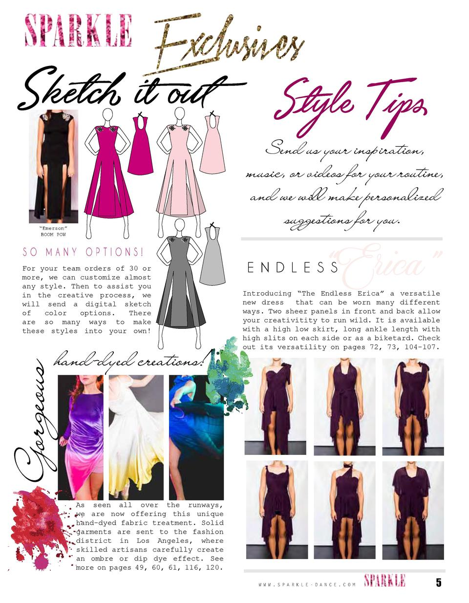 Sketch it out Style Tips  Send us your inspiration, music, or videos for your routine, and we will make personalized sugge...