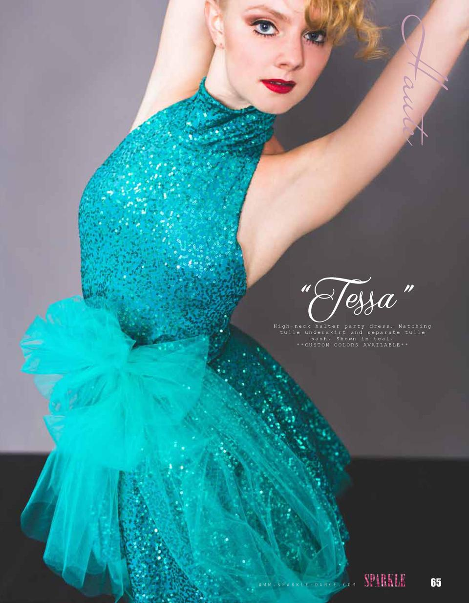 Haute    Tessa     High-neck halter party dress. Matching tulle underskirt and separate tulle sash. Shown in teal.   CUSTO...