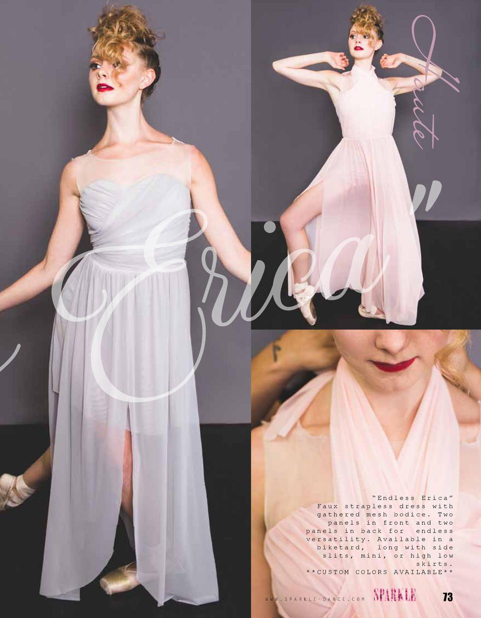 Haute      a ic r E s    Endless Erica    Faux strapless dress with gathered mesh bodice. Two panels in front and two pane...