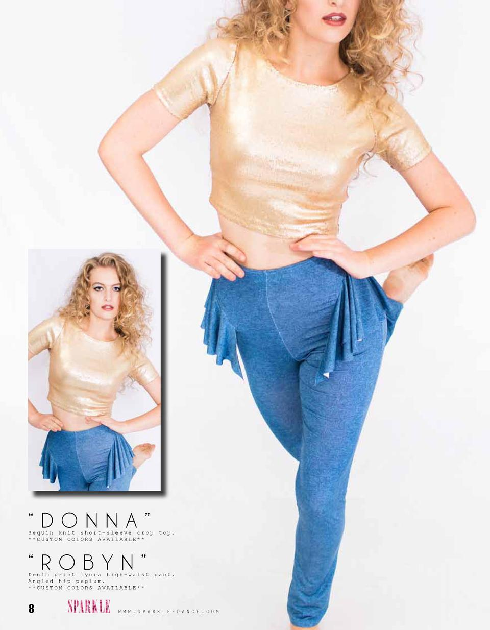 DONNA     Sequin knit short-sleeve crop   CUSTOM COLORS AVAILABLE       ROBYN     Denim print lycra high-waist Angled h...