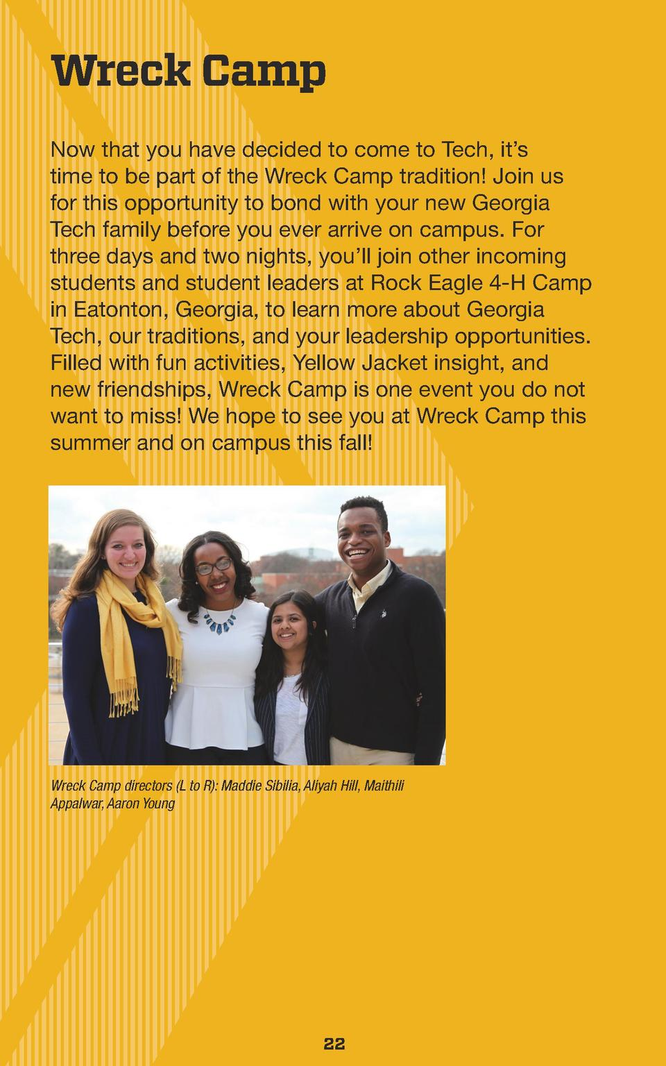 Wreck Camp Now that you have decided to come to Tech, it   s time to be part of the Wreck Camp tradition  Join us for this...