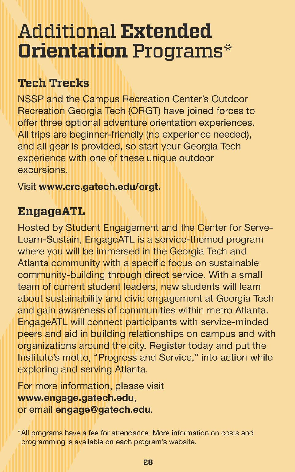 Additional Extended Orientation Programs  Tech Trecks NSSP and the Campus Recreation Center   s Outdoor Recreation Georgia...