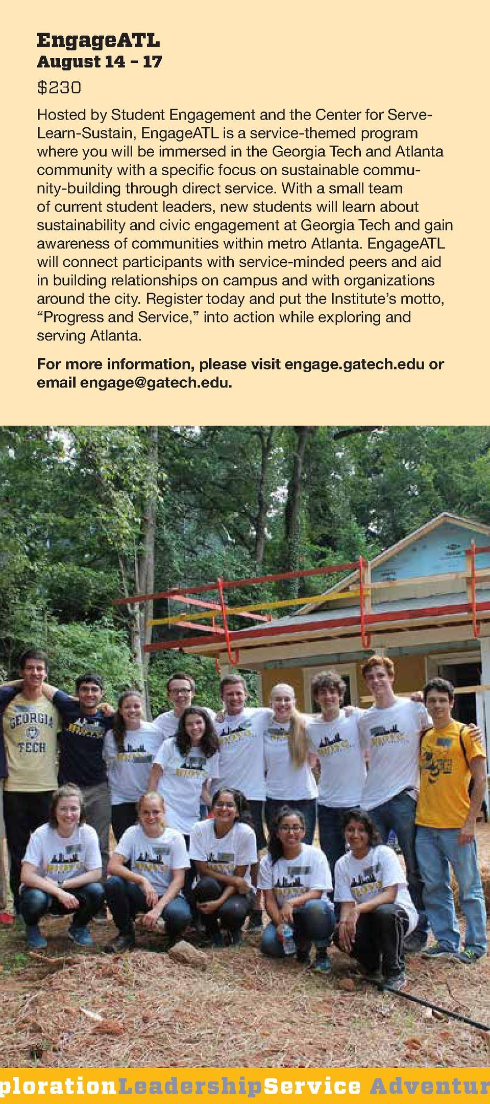 EngageATL  August 14     17  230 Hosted by Student Engagement and the Center for ServeLearn-Sustain, EngageATL is a servic...