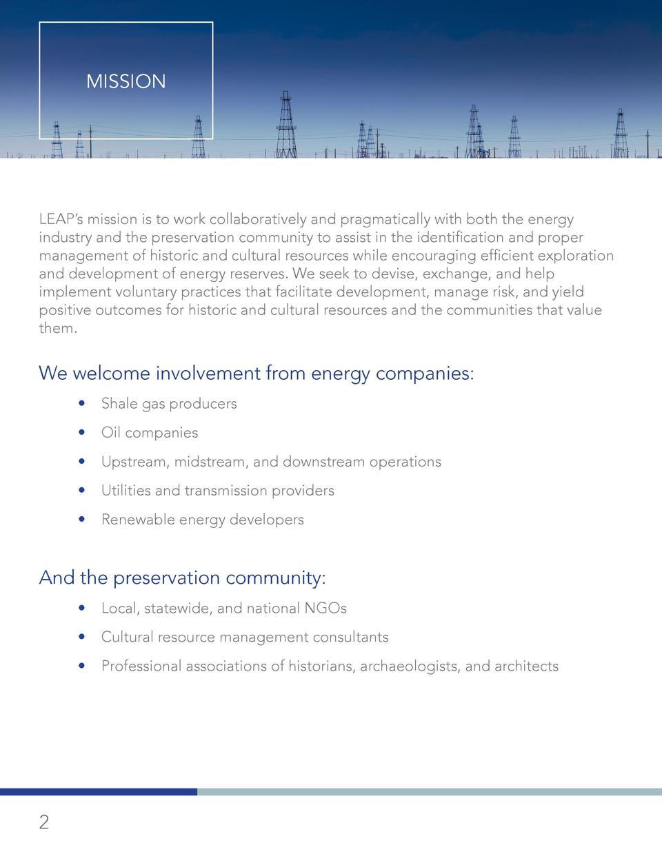 MISSION  LEAP   s mission is to work collaboratively and pragmatically with both the energy industry and the preservation ...