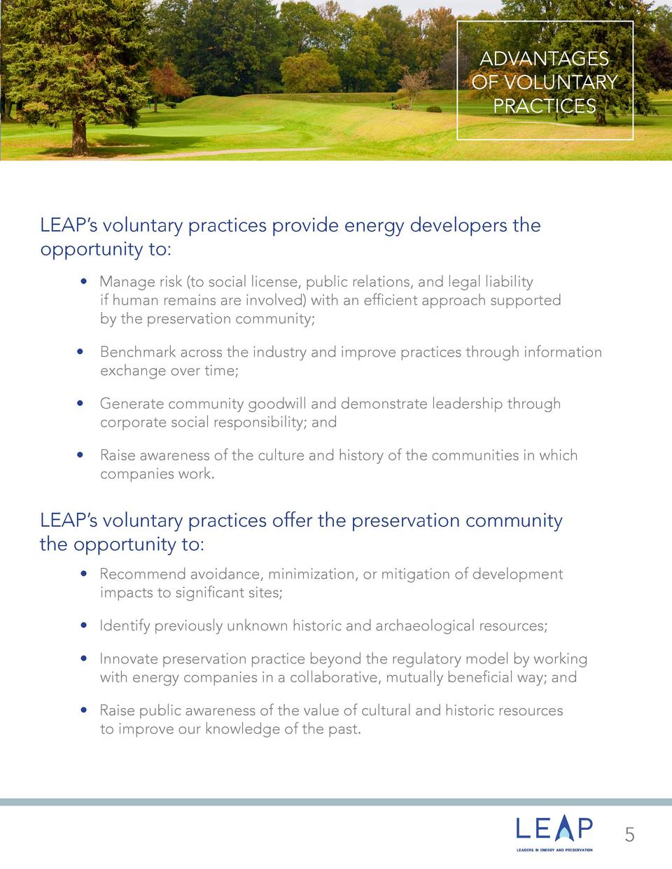 ADVANTAGES OF VOLUNTARY PRACTICES  LEAP   s voluntary practices provide energy developers the opportunity to         Manag...