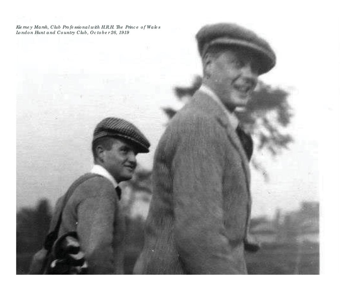 Kierney Marsh, Club Professional with H.R.H. The Prince of Wales London Hunt and Country Club, October 26, 1919