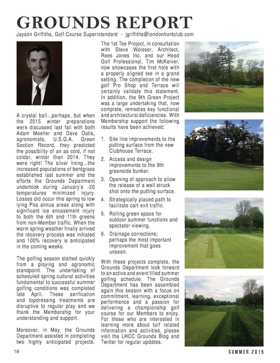 GOLF UPDATE  GROUNDS REPORT  Tim McKeiver, Head Golf Professional - tmckeiver londonhuntclub.com Twenty one year old Jorda...