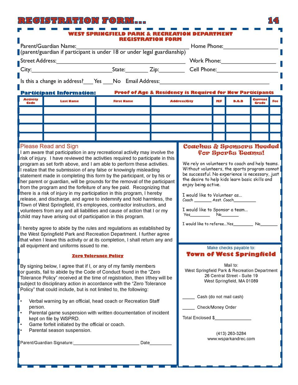 REGISTRATION FORM...        14 WEST SPRINGFIELD PARK   RECREATION DEPARTMENT REGISTRATION FORM  Parent Guardian Name _____...