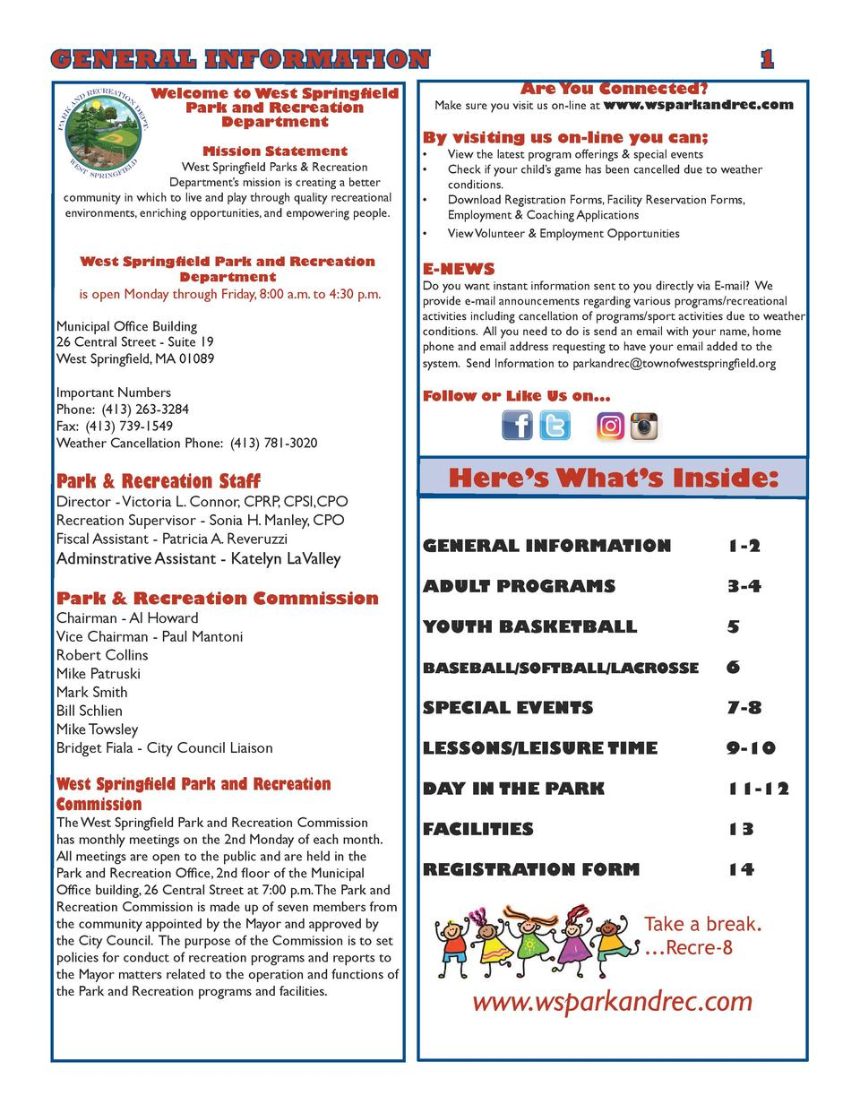 GENERAL INFORMATION       1 Welcome to West Springfield Park and Recreation Department Mission Statement West Springfield ...