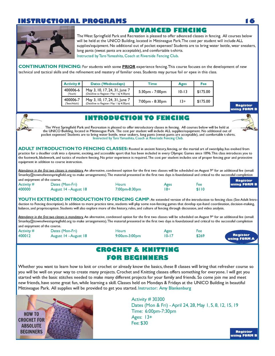 INSTRUCTIONAL PROGRAMS  16 ADVANCED FENCING  The West Springfield Park and Recreation is pleased to offer advanced classes...