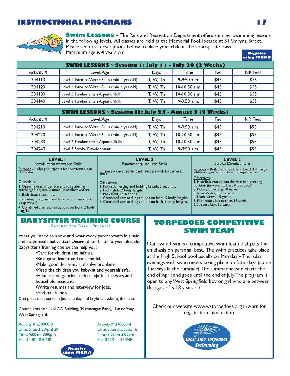 INSTRUCTIONAL PROGRAMS  17  Swim Lessons - The Park and Recreation Department offers summer swimming lessons in the follow...
