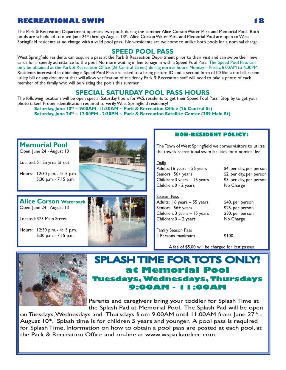 RECREATIONAL SWIM  18  The Park   Recreation Department operates two pools during the summer Alice Corson Water Park and M...