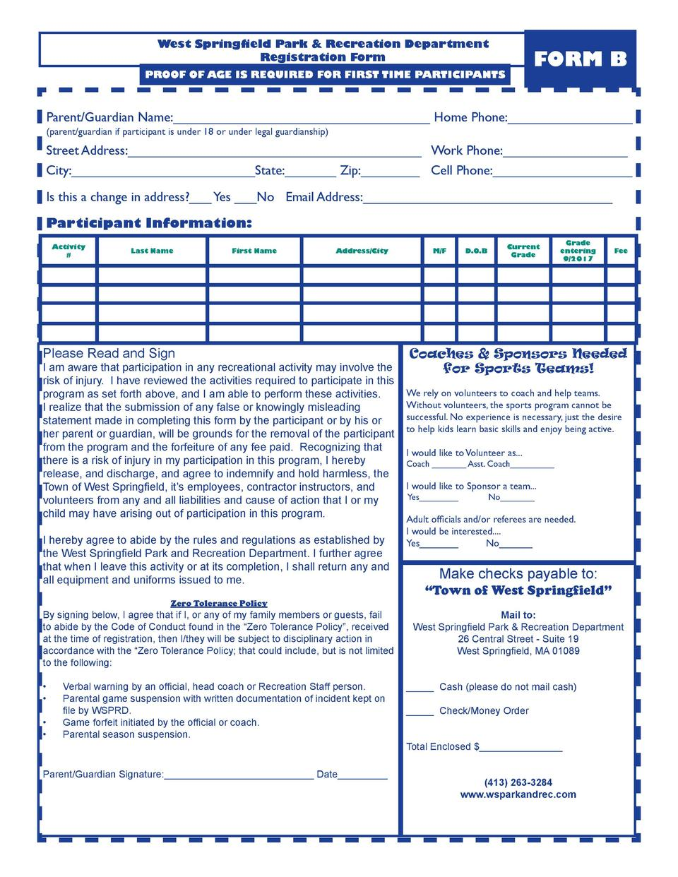 West Springfield Park   Recreation Department Registration Form  FORM B  PROOF OF AGE IS REQUIRED FOR FIRST TIME PARTICIPA...