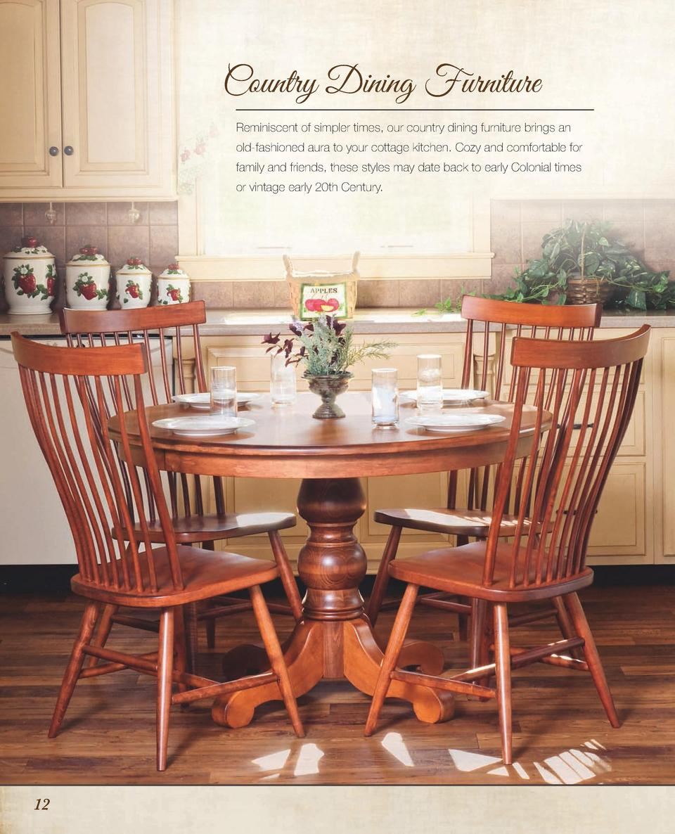 Country Dining Furniture Reminiscent Of Simpler Times, Our Country Dining  Furniture Brings An Old