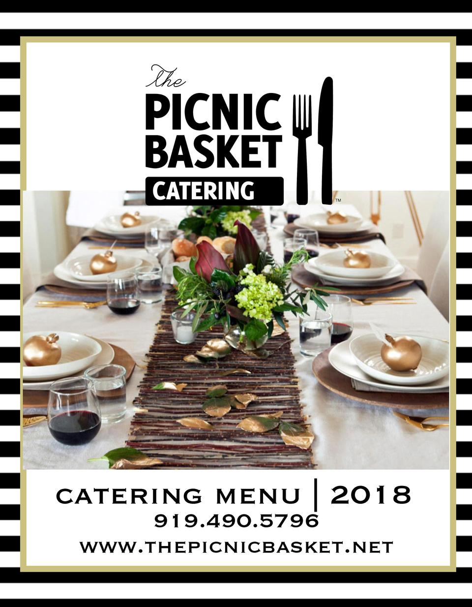 catering menu   2018 919.490.5796 www.thepicnicbasket.net