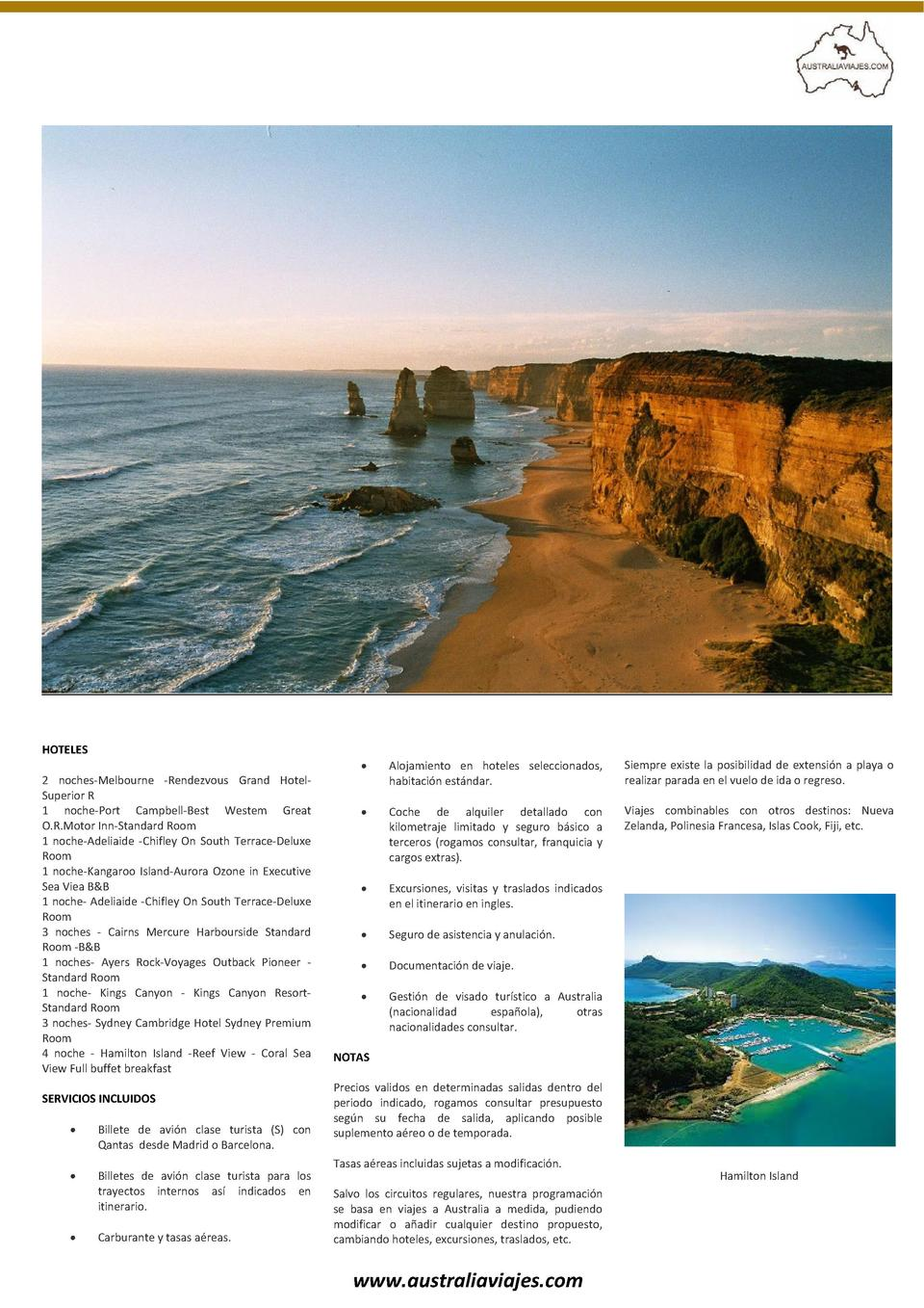 HOTELES     2 noches-Melbourne -Rendezvous Grand HotelSuperior R 1 noche-Port Campbell-Best Westem Great O.R.Motor Inn-Sta...