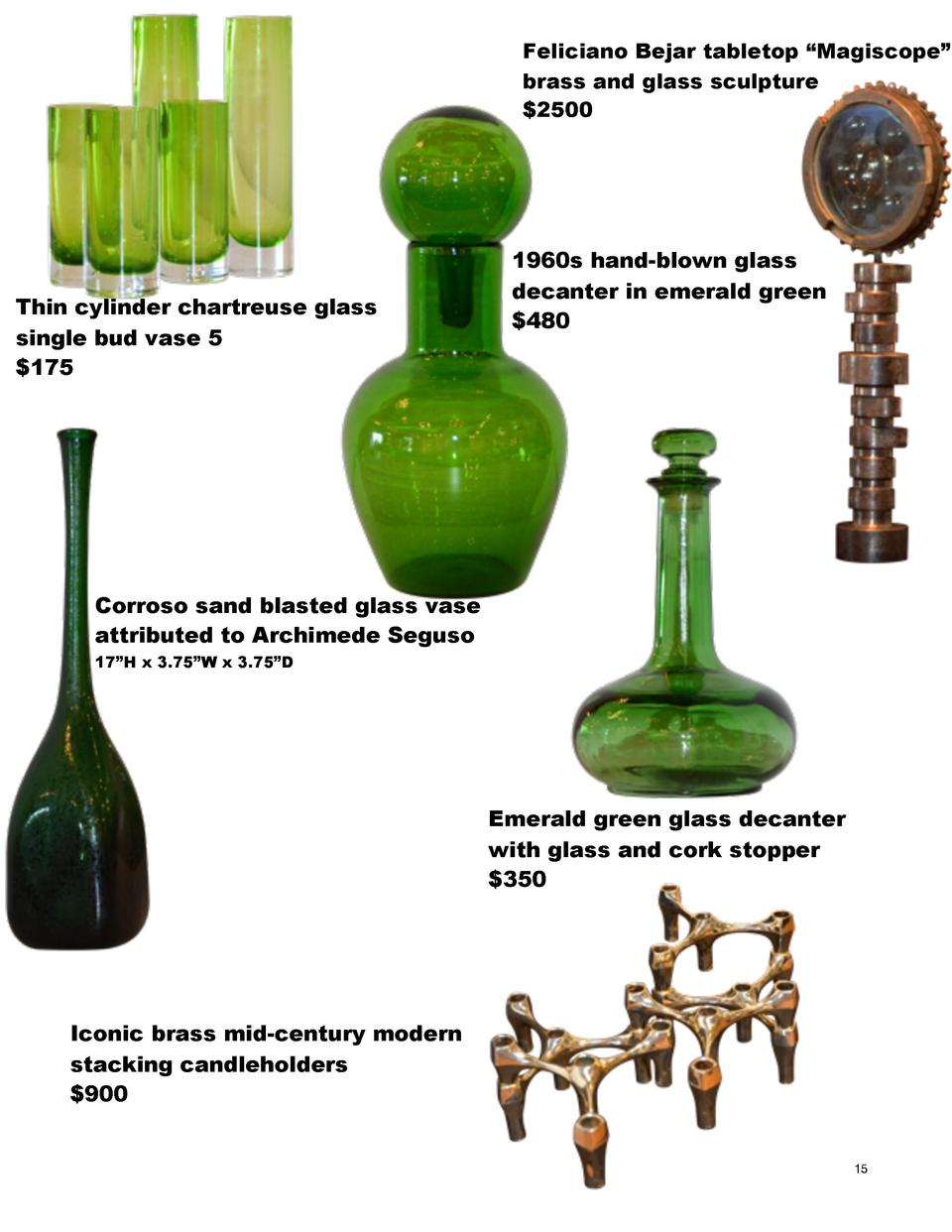 Feliciano Bejar tabletop    Magiscope    brass and glass sculpture  2500  Thin cylinder chartreuse glass single bud vase 5...