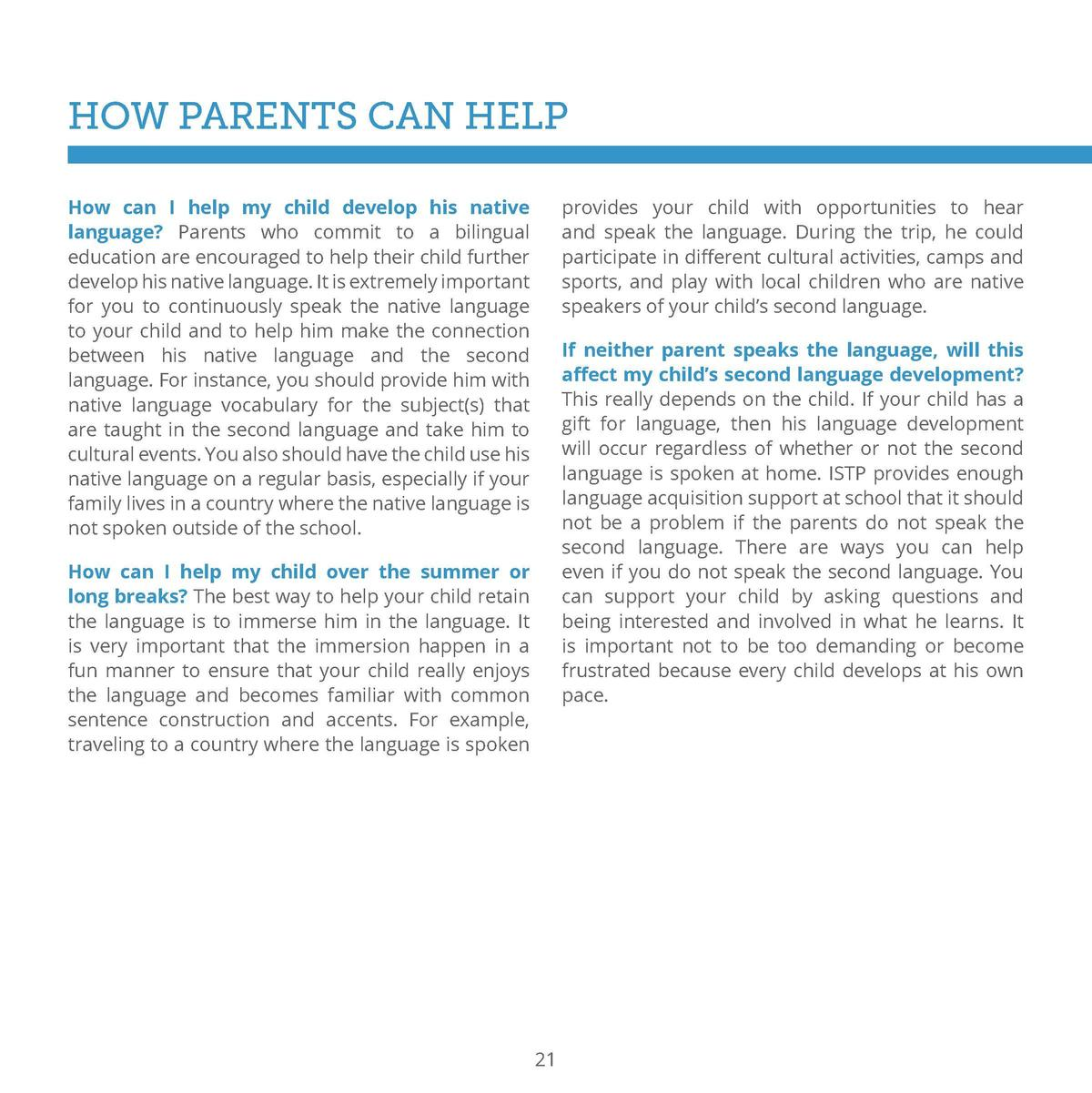 HOW PARENTS CAN HELP How can I help my child develop his native language  Parents who commit to a bilingual education are ...