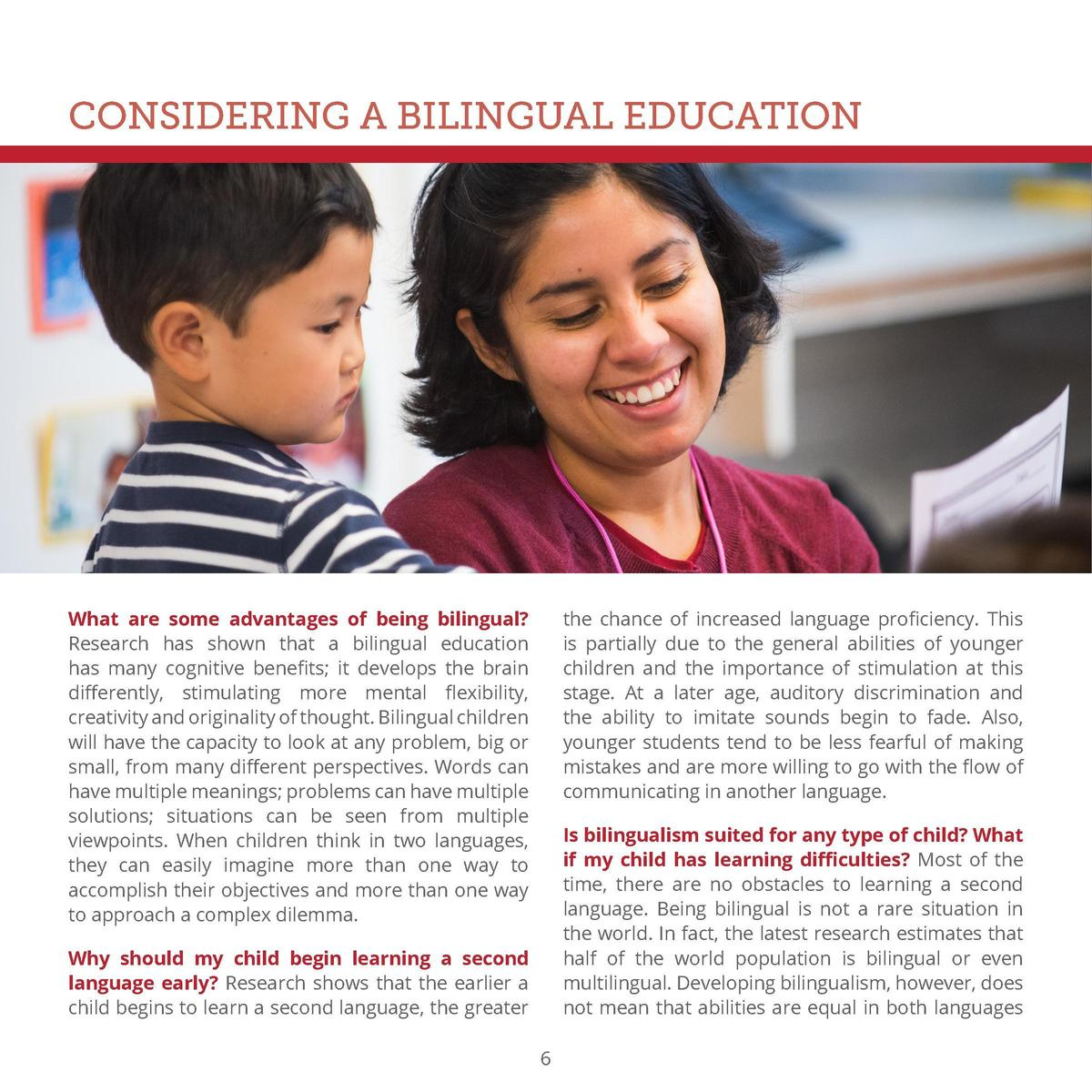 CONSIDERING A BILINGUAL EDUCATION  What are some advantages of being bilingual  Research has shown that a bilingual educat...