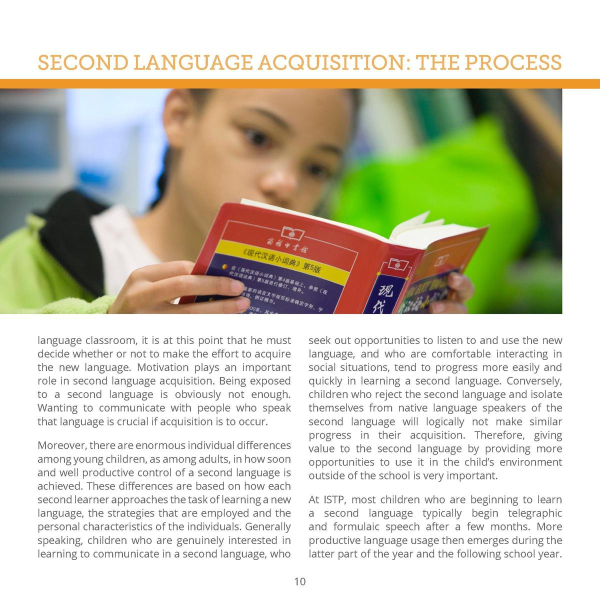 SECOND LANGUAGE ACQUISITION  THE PROCESS However, as indicated above, the rate of acquisition varies among children.  lang...