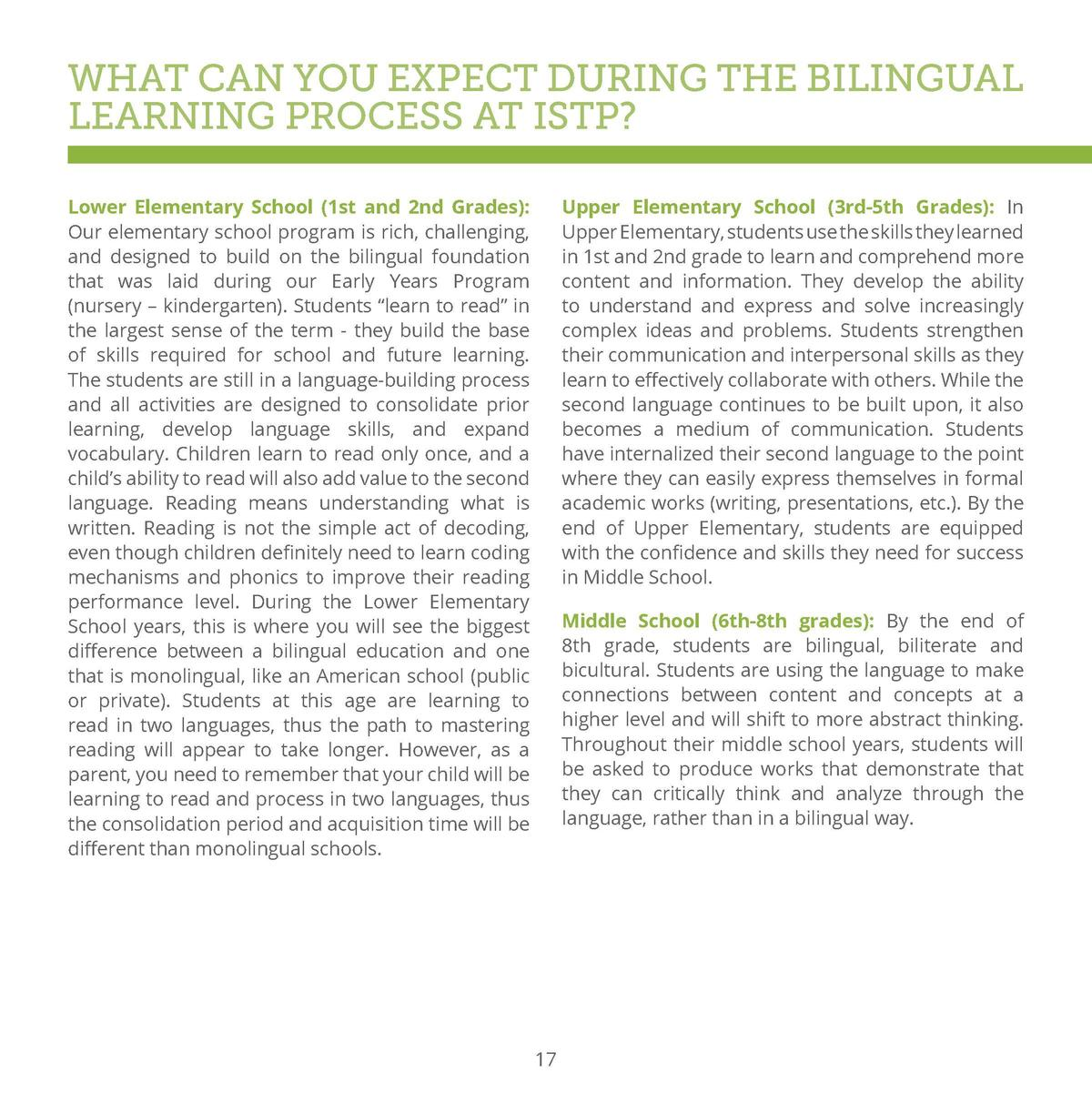 WHAT CAN YOU EXPECT DURING THE BILINGUAL LEARNING PROCESS AT ISTP  Lower Elementary School  1st and 2nd Grades   Our eleme...