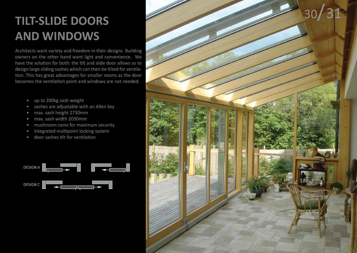 FRENCH DOORS AND WINDOWS  TILT-SLIDE DOORS AND WINDOWS Architects want variety and freedom in their designs. Building owne...