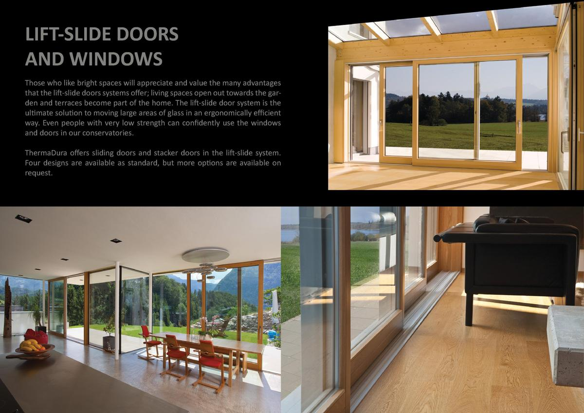 33  32  LIFT-SLIDE DOORS AND WINDOWS Those who like bright spaces will appreciate and value the many advantages that the...