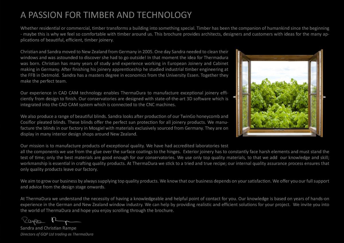 A PASSION FOR TIMBER AND TECHNOLOGY Whether residential or commercial, timber transforms a building into something special...
