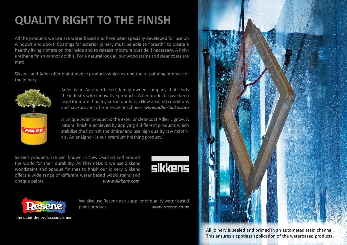 QUALITY RIGHT TO THE FINISH  V-JOINT, ENDGRAIN SEALING  40    41  All our timber windows and doors undergo two separate pr...
