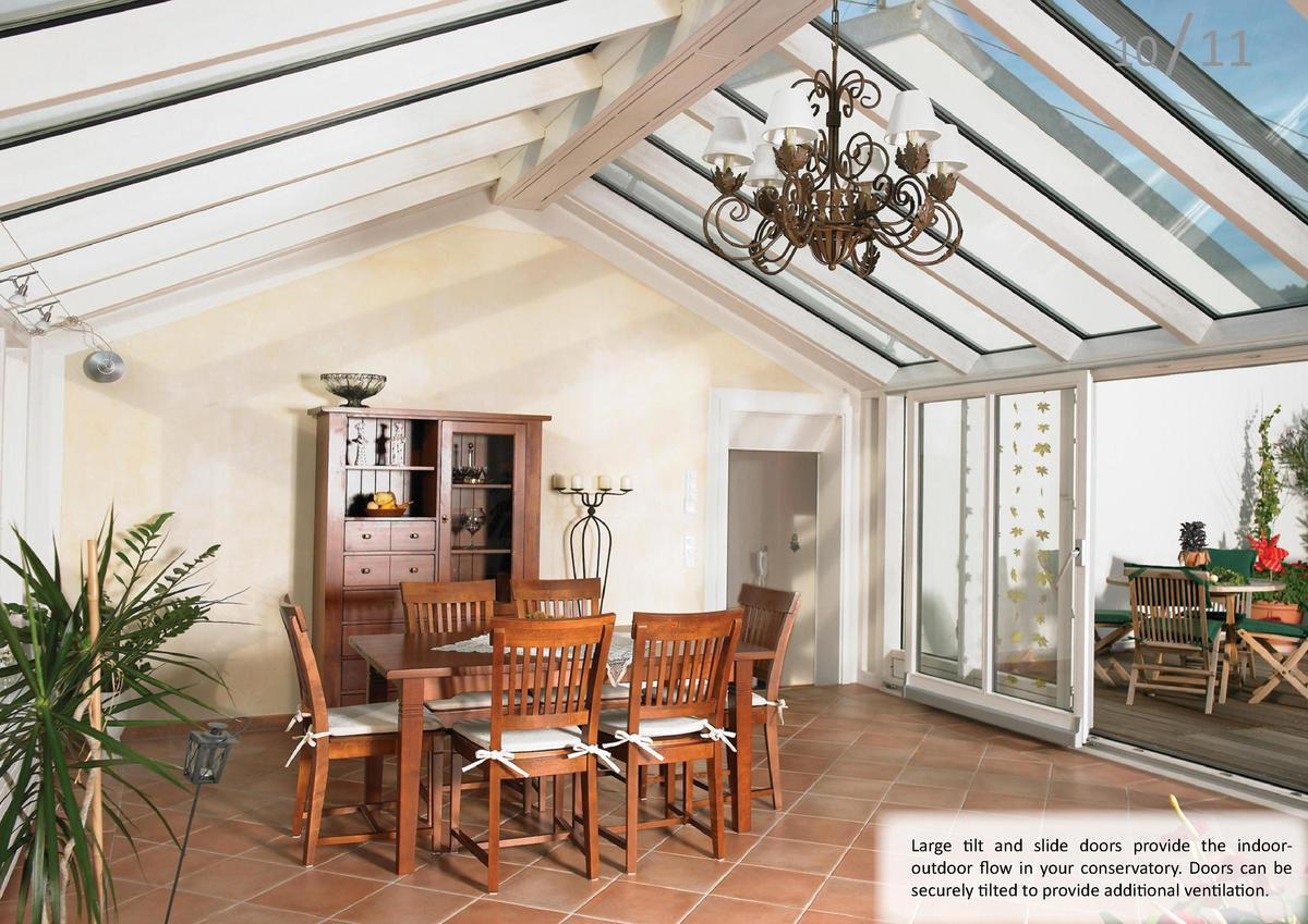 10  A conservatory creates an additional living space. The heating and ventilation system ensures a comfortable temperatur...