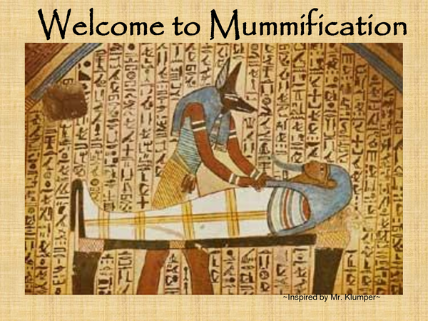 a look at the ancient practice of mummification in egypt Students interested in egyptian history can take a firsthand look at the process of mummification by mummifying a hot dog, like this student did minding your.