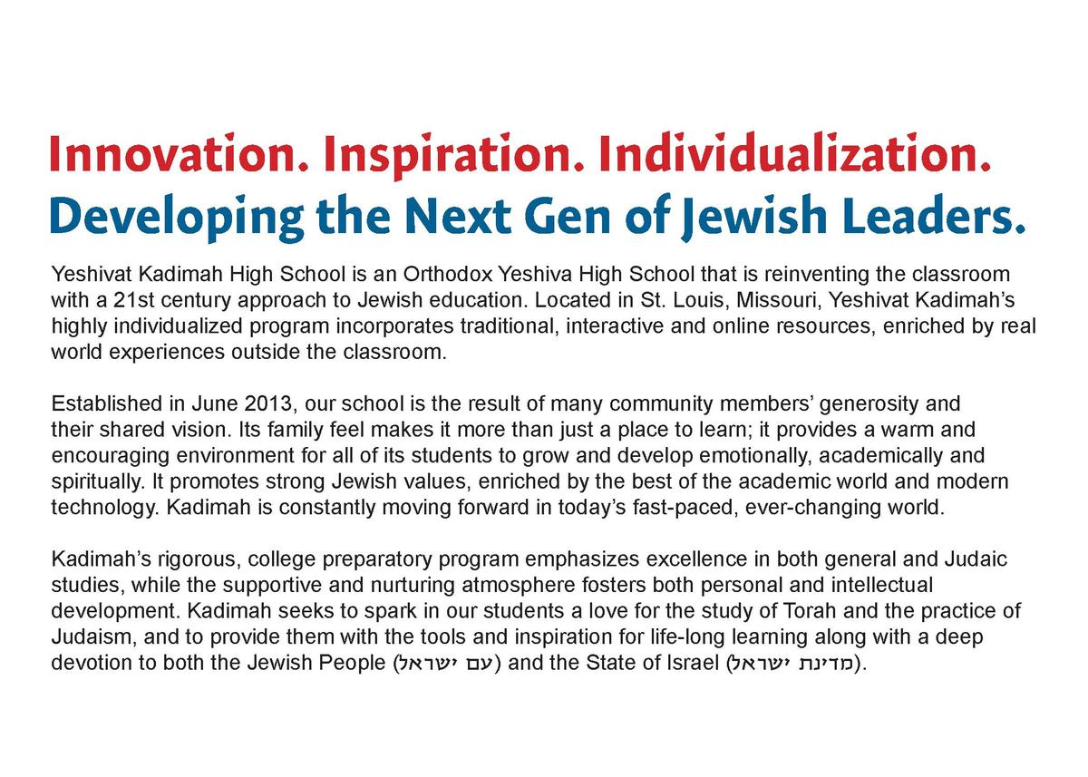 Innovation. Inspiration. Individualization. Developing the Next Gen of Jewish Leaders. Yeshivat Kadimah High School is an ...