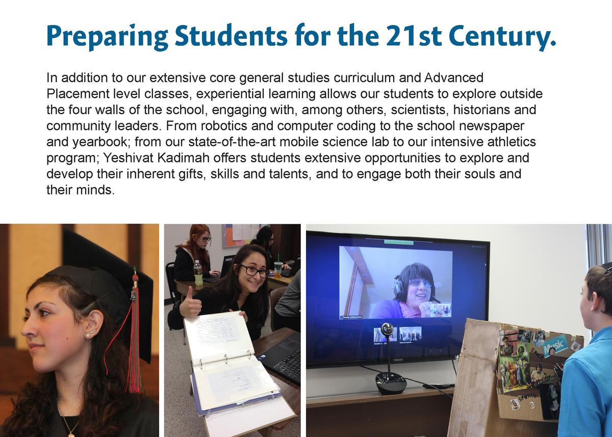 Preparing Students for the 21st Century. In addition to our extensive core general studies curriculum and Advanced Placeme...