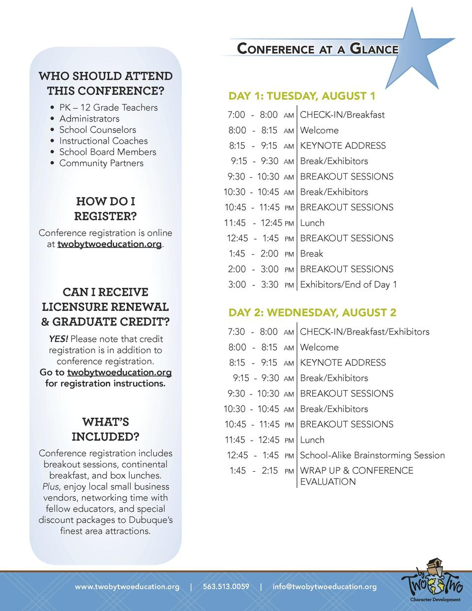 Conference at a Glance WHO SHOULD ATTEND THIS CONFERENCE                           DAY 1  TUESDAY, AUGUST 1  PK     12 Gra...