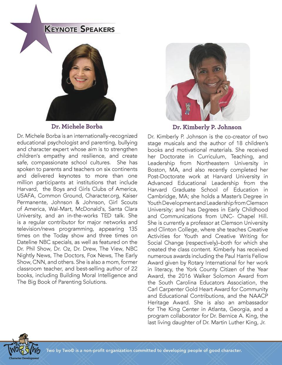 Keynote Speakers  Dr. Michele Borba  Dr. Kimberly P. Johnson  Dr. Michele Borba is an internationally-recognized education...