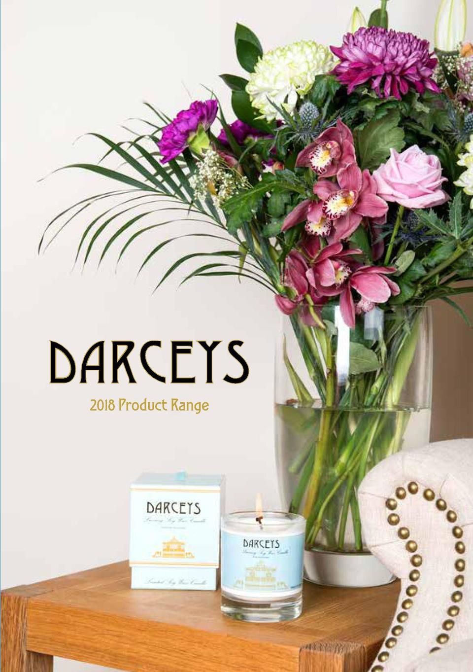 Named after the founders    daughter Darcey - The business began in 2011 with the founder making soy wax products at home ...