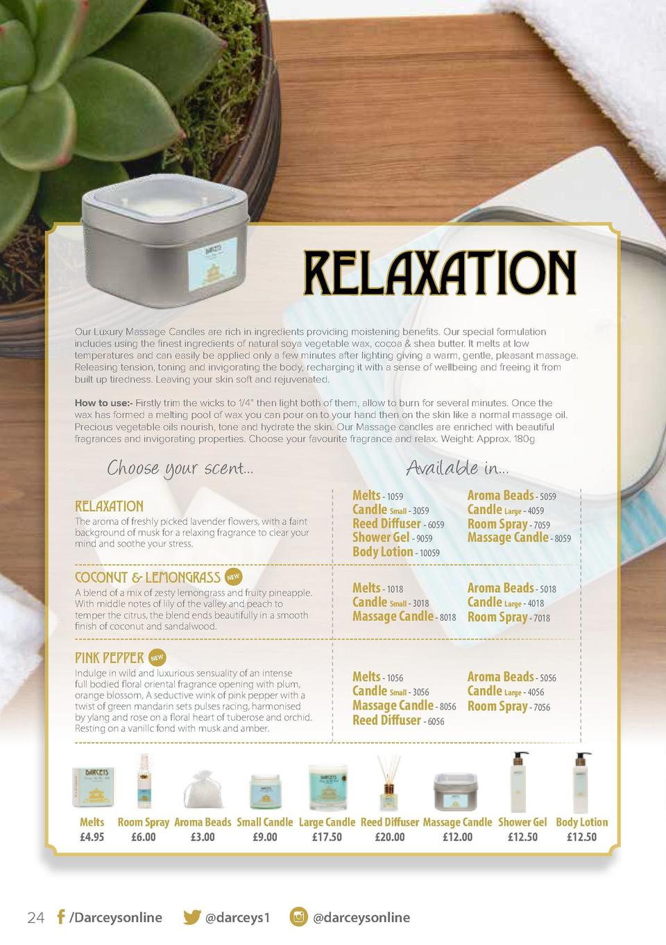 RELAXATION Our Luxury Massage Candles are rich in ingredients providing moistening benefits. Our special formulation inclu...