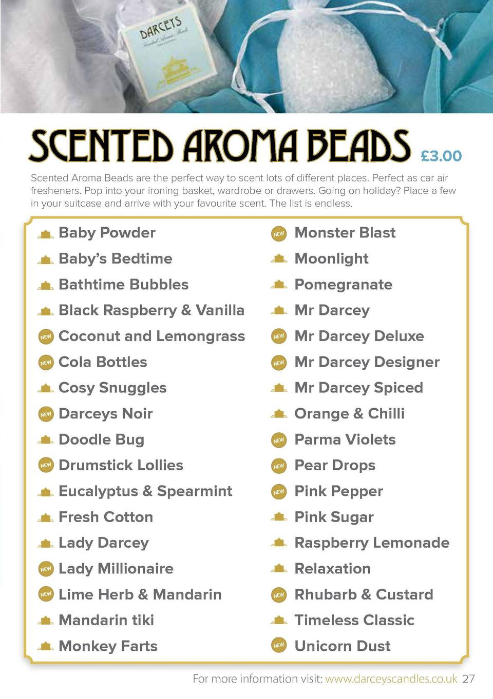 SCENTED AROMA BEADS    3.00  Scented Aroma Beads are the perfect way to scent lots of different places. Perfect as car air...