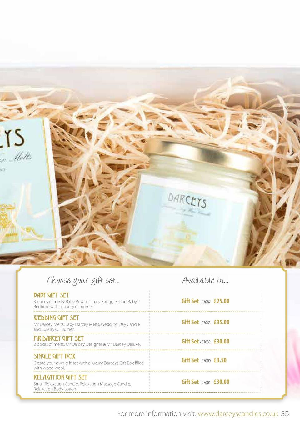 GIFT SETS  Choose from any of the following options priced at   20 per set...  Choose your gift set...  Available in...  V...