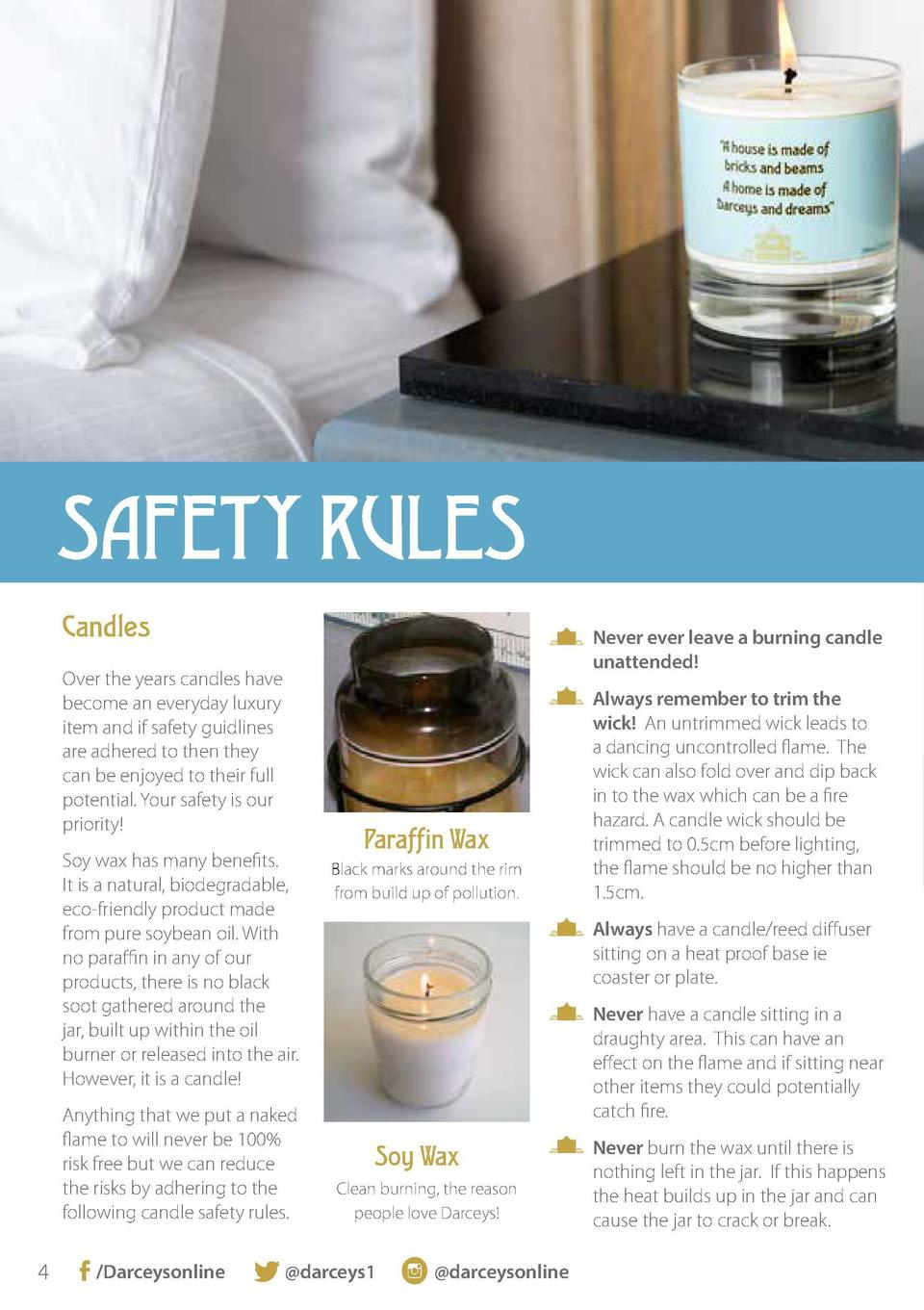 Why Soy Wax  SAFETY RULES Candles  Never ever leave a burning candle unattended   Over the years candles have become an ev...