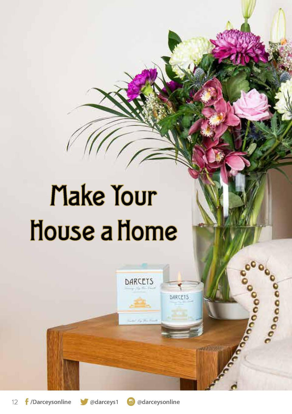 Make Your House a Home  12   Darceysonline   darceys1   darceysonline  For more information visit  www.darceyscandles.co.u...