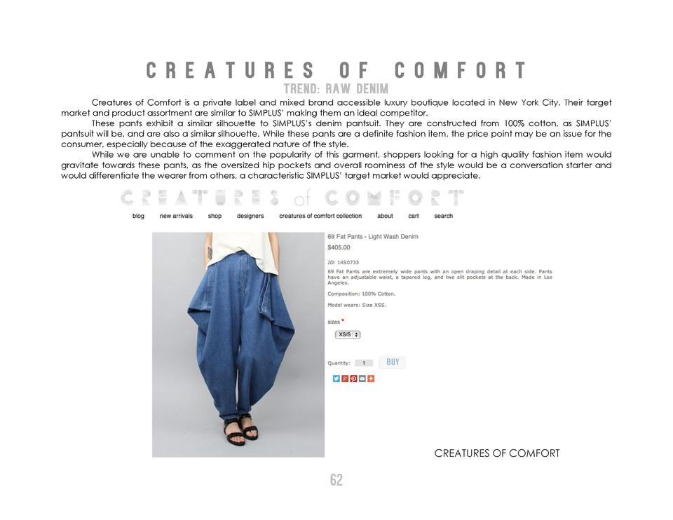 C R E A T U R E S  O F  TREND  RAW DENIM  C O M F O R T  Creatures of Comfort is a private label and mixed brand accessibl...