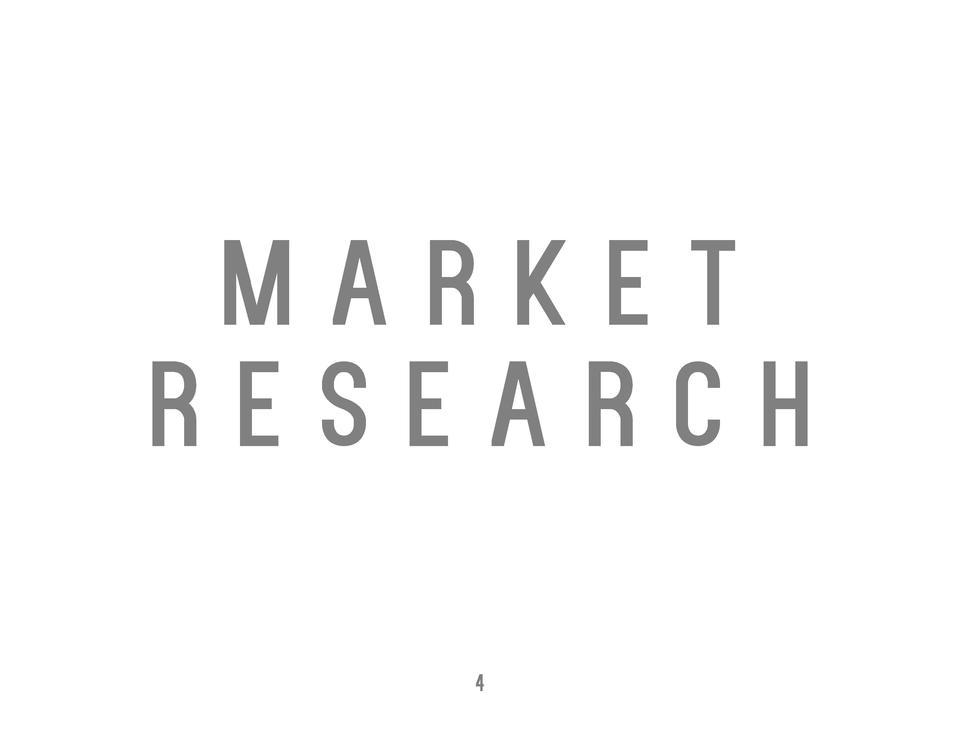 MARKET RESEARCH 4